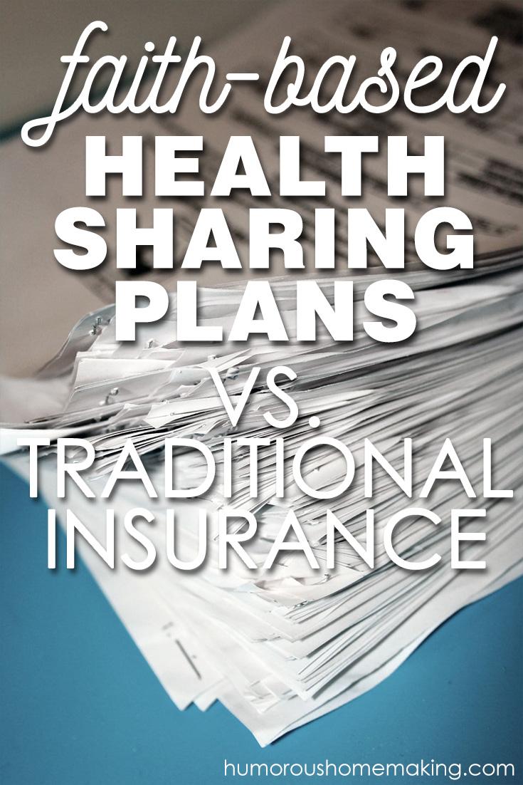 Faith Based Health Sharing Plans Versus Traditional Health Insurance