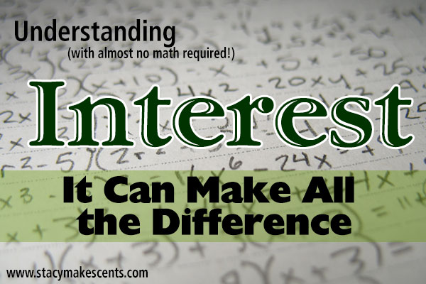 Understanding Interest: It Can Make All the Difference