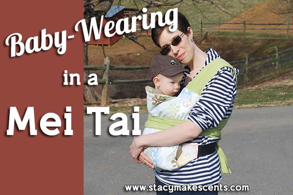 658923bbfa4 Babywearing in a Mei Tai - Humorous Homemaking