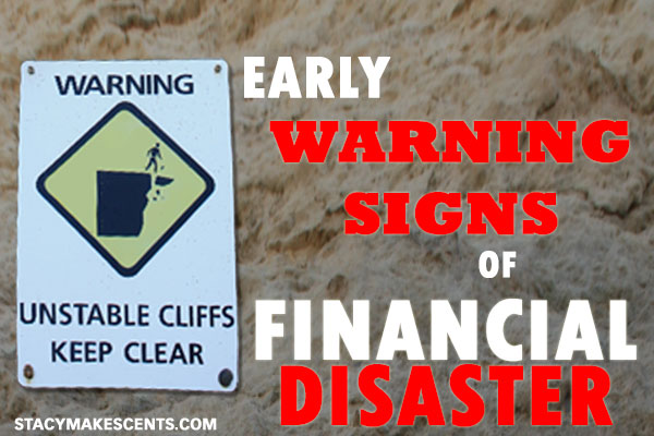 Early Warning Signs of Financial Disaster - Humorous Homemaking