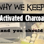 Why We Keep Activated Charcoal