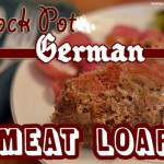 Crock Pot German Meatloaf
