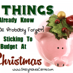 10 Things You Already Know {But Will Probably Forget} About Sticking to Your Budget at Christmas
