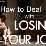 How to Deal With Losing Your Job