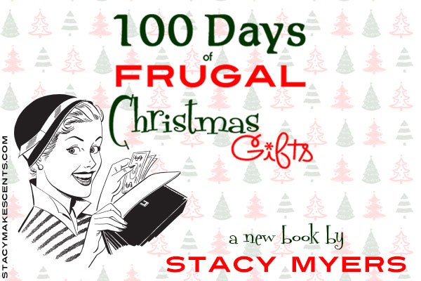 100 Days of Frugal Christmas Gifts - Humorous Homemaking