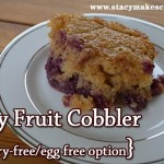 Easy Fruit Cobbler {dairy-free/egg-free option}