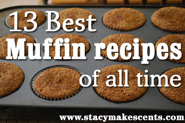 The 13 best muffin recipes of all time humorous homemaking the 13 best muffin recipes of all time forumfinder Gallery