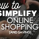 Simplifying Online Shopping (and Saving)