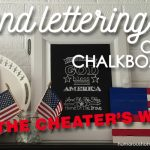 Hand Lettering on a Chalkboard – The Cheaters Way