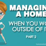managing your home when you work