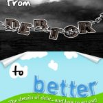 From Debtor to Better (paperback)