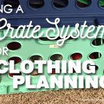 Crate System for Weekly Clothing Planning