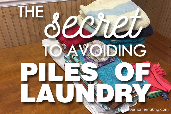 The Secret to Avoiding Laundry Piles