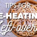 Tips for Reheating Leftovers