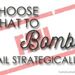 Choose What To Bomb: Because You Can't Do It All