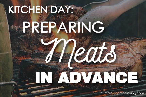 preparing meats in advance