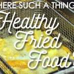 healthy fried food