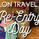 Travel Tip: Re-Entry Day