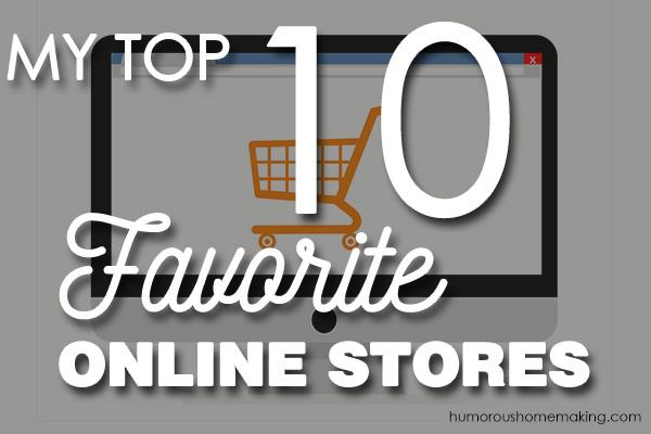 Top 10 Favorite Online Stores
