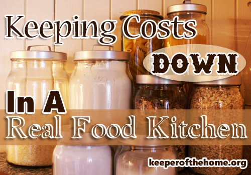 Keeping Costs Down in a Real Food Kitchen